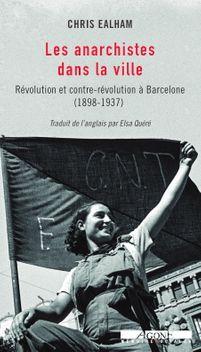 Les Anarchistes dans la ville