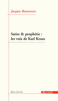 Satire et prophétie : les voix de Karl Kraus