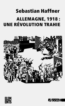 Allemagne, 1918: unerévolutiontrahie