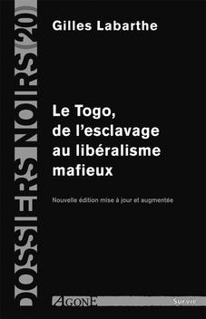Le Togo, de l'esclavage au libéralisme mafieux