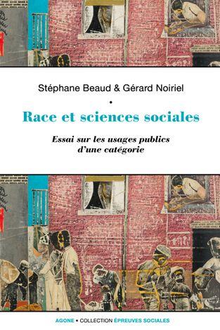 Race et sciences sociales - Agone